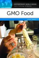Gmo Food : A Reference Handbook by Newton, David E. © 2014 (Added: 5/7/15)
