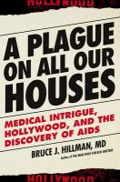 Book cover of A Plague on All Our Houses