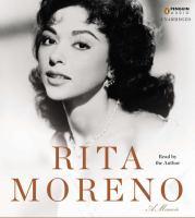 Rita Moreno: a Memoir