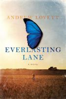 Everlasting Lane by Lovett, Andrew © 2015 (Added: 4/3/15)
