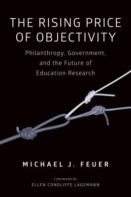 Book cover: The Rising Price of Objectivity