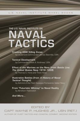 The U. S. Naval Institute on Naval Tactics