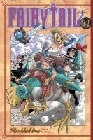 Fairy Tail 11 by Mashima, Hiro © 2010 (Added: 4/7/16)