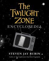 The Twilight Zone Encyclopedia by Rubin, Steven Jay © 2018 (Added: 4/16/18)