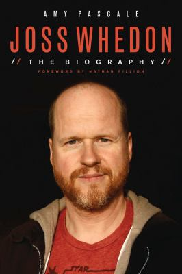 cover of Joss Whedon: The Biography