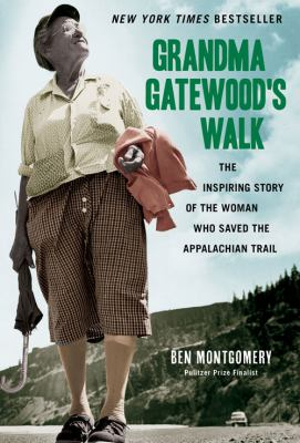 cover of Grandma Gatewood's walk : the inspiring story of the woman who saved the Appalachian Trail
