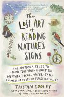 Cover art for The Lost Art of Reading Nature's Signs