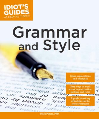 Idiot's Guide to Grammar and Style