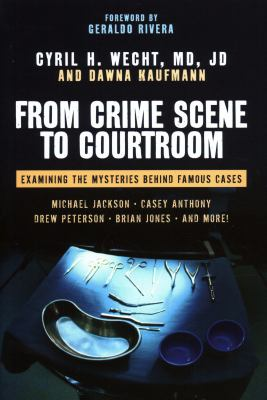 cover photo: From Crime Scene to Courtroom: Examining the Mysteries Behind Famous Cases