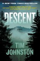 Descent : A Novel by Johnston, Tim © 2015 (Added: 1/15/15)
