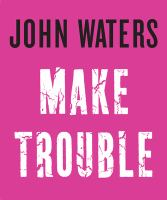 Cover art for Make Trouble