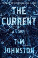The Current by Johnston, Tim © 2019 (Added: 1/22/19)