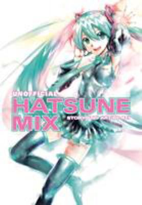 cover of Unofficial Hatsune Mix
