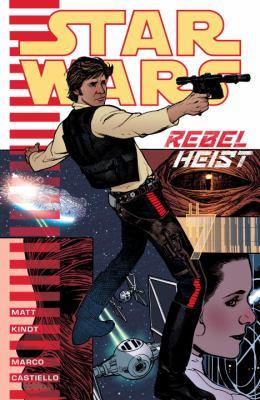 cover of Star Wars: Rebel Heist