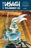 The Usagi Yojimbo Saga. Book 1 by Sakai, Stan © 2014 (Added: 6/22/16)