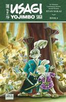 The Usagi Yojimbo Saga : Book 4 by Sakai, Stan © 2015 (Added: 11/28/16)