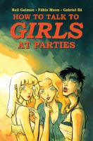How To Talk To Girls At Parties by Gaiman, Neil © 2016 (Added: 7/13/16)