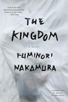 The Kingdom by Nakamura, Fuminori © 2016 (Added: 9/26/16)
