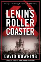 Lenin's Roller Coaster by Downing, David © 2017 (Added: 9/7/17)