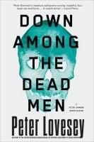 Cover art for Down Among the Dead Men by Peter Lovesey