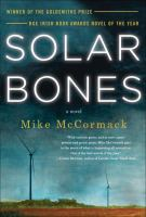 Solar Bones by McCormack, Mike © 2017 (Added: 9/12/17)