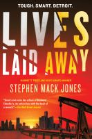 Lives Laid Away by Jones, Stephen Mack © 2019 (Added: 1/16/19)