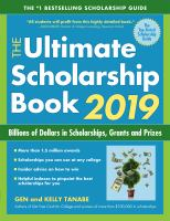 The Ultimate Scholarship Book 2019 : Billions Of Dollars In Scholarships, Grants And Prizes by Tanabe, Gen S. © 2018 (Added: 6/12/18)