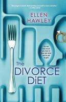 The Divorce Diet by Ellen Hawley