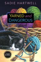 Yarned And Dangerous by Hartwell, Sadie © 2015 (Added: 4/25/16)