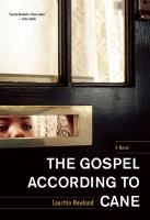 The Gospel According To Cane by Newland, Courttia &copy; 2013 (Added: 5/6/13)