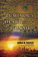 The Luminous Heart Of Jonah S. by Nahai, Gina Barkhordar © 2014 (Added: 1/7/15)