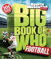 Sports Illustrated Kids Big Book of Who Football
