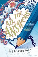 All+the+answers by Messner, Kate © 2015 (Added: 1/4/17)