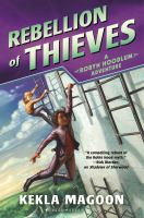 Rebellion+of+thieves++a+robyn+hoodlum+adventure by Magoon, Kekla © 2016 (Added: 2/16/17)