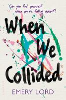 When We Collided by Lord, Emery © 2016 (Added: 4/5/16)