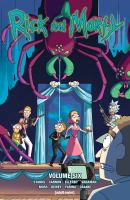Rick And Morty : Volume Six by Starks, Kyle © 2017 (Added: 1/18/18)