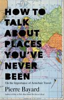 Cover art for How to Talk About Places You've Never Been
