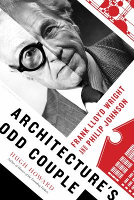 cover of Architecture's Odd Couple: Frank Lloyd Wright and Philip Johnson