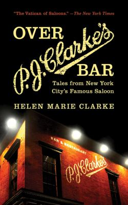 Cover image for Over P.J. Clarke's Bar