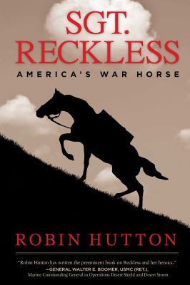 cover of Sgt. Reckless: America's War Horse