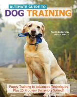 The Ultimate Guide To Dog Training by Anderson, Teoti © 2014 (Added: 3/2/15)
