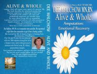 Alive And Whole : Amputation: Emotional Recovery by Malchow, Dee © 2015 (Added: 7/11/16)