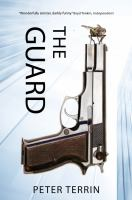 The Guard by Terrin, Peter © 2014 (Added: 3/25/15)