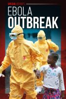 Ebola Outbreak by Laine, Carolee © 2016 (Added: 10/5/16)