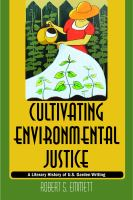 Cultivating Environmental Justice : A Literary History Of U.s. Garden Writing by Emmett, Robert S. © 2016 (Added: 4/13/17)