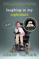 Laughing At My Nightmare by Burcaw, Shane © 2014 (Added: 3/3/15)