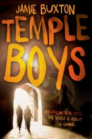 Temple Boys by Buxton, J. P. (Jamie P.) © 2015 (Added: 2/5/16)