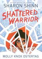 Cover art for Shattered Warrior