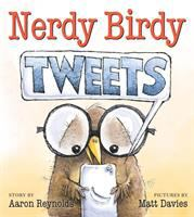 Nerdy+birdy+tweets by Reynolds, Aaron © 2017 (Added: 8/2/17)