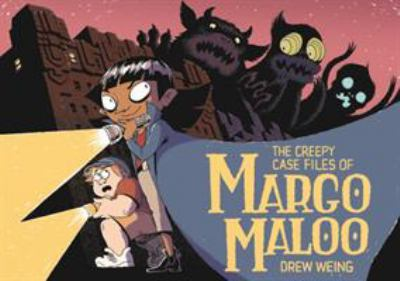 Book cover of The Creepy Case Files of Margo Maloo